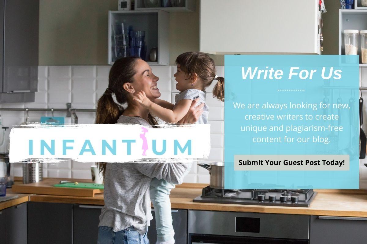 Write For Us - Infantium